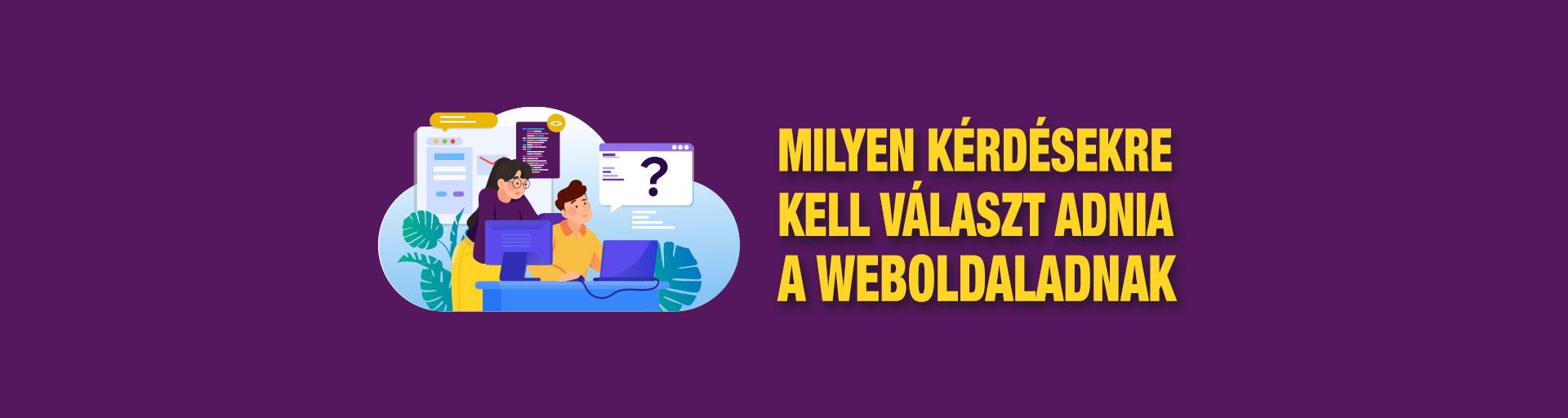Milyen kérdésekre kell választ adnia a weboldaladnak